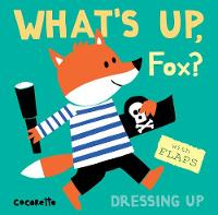 What's Up Fox? Dressing Up by Child's Play