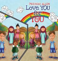 Love YOU for YOU! by Precious Allen