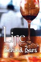 Life Behind Bars by Ian Coburn