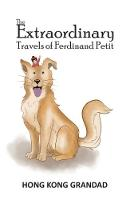 The Extraordinary Travels of Ferdinand Petit by Hong Kong