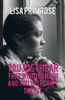You Just Hear That Word Cancer and You Just Cant Take It by Lisa Primrose