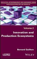 Innovation and Production Ecosystems by Bernard Guilhon