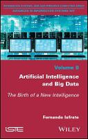 Artificial Intelligence and Big Data The Birth of a New Intelligence by Fernando Iafrate