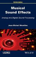 Musical Sound Effects Analog and Digital Sound Processing by Jean-Michel Reveillac