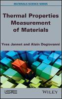 Thermal Properties Measurement of Materials by Yves Jannot, Alain Degiovanni