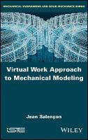 Virtual Work Approach to Mechanical Modeling by Jean Salencon