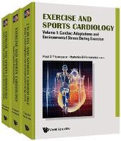 Exercise And Sports Cardiology (In 3 Volumes) by Paul Davis Thompson