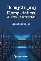 Demystifying Computation: A Hands-on Introduction by Apostolos (Greek Molecular Computing Group, Greece) Syropoulos