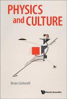 Physics And Culture by Brian Cotterell
