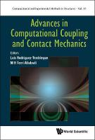 Advances In Computational Coupling And Contact Mechanics by M H Ferri (Imperial College London, Uk) Aliabadi