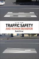 Traffic Safety and Human Behavior Second Edition by David Shinar