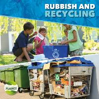 Rubbish & Recycling by Harriet Brundle