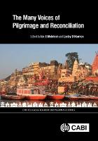 The Many Voices of Pilgrimage and Reconciliation by Tahar Abbou, Lucinda Carspecken
