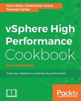 vSphere High Performance Cookbook - by Kevin Elder, Christopher Kusek, Prasenjit Sarkar