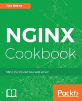 NGINX Cookbook by Tim Butler
