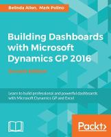 Building Dashboards with Microsoft Dynamics GP by Belinda Allen, Mark Polino