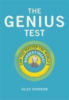 The Genius Test  by Giles Sparrow