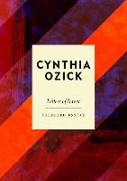 Letters of Intent Selected Essays by Cynthia (Author) Ozick