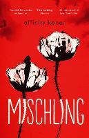Mischling by Affinity Konar