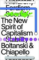 The New Spirit of Capitalism by Luc Boltanski, Eve Chiapello