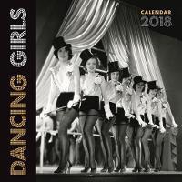 Dancing Girls Wall Calendar 2018 (Art Calendar) by