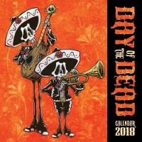 Day of the Dead Wall Calendar 2018 (Art Calendar) by