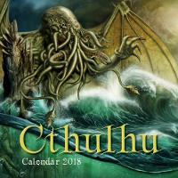 Cthulhu Wall Calendar 2018 (Art Calendar) by Gwabryel