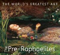The Pre-Raphaelites by Michael Robinson, Yvonna Januszewska