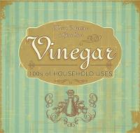Vinegar House & Home by Maria Costantino, Gina Steer