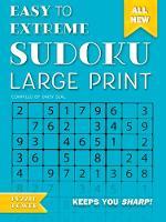 Easy to Extreme Sudoku Large Print (Blue) Keeps You Sharp by Flame Tree Studio, Daisy Seal