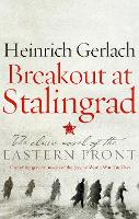 Breakout at Stalingrad by Heinrich Gerlach