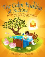 Calm Buddha at Bedtime by Dharmachari Nagaraja