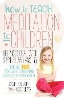 How to Teach Meditation to Children by David Fontana, Ingrid Slack