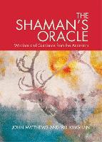 Shaman's Oracle by John Mathews, Will Kinghan
