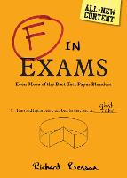 F in Exams The Big Book of Test Paper Blunders by Richard Benson