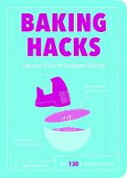 Baking Hacks Tips and Tricks for Foolproof Baking by Aggie Robertson