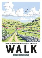 Walk Tales, Trivia and Rambling Routes for Hikers by David Bathurst