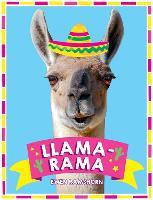 Llama-Rama Hilarious Llama and Alpaca Memes, Images and Jokes by Ewen Ramshorn
