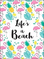 Life's a Beach Tropical Quotes to Brighten Your Day by