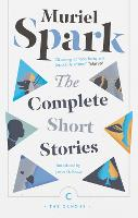 The Complete Short Stories by Muriel Spark, Janice Galloway