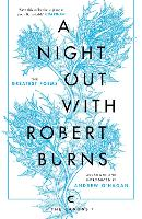 A Night Out with Robert Burns The Greatest Poems by Robert Burns, Andrew O'Hagan