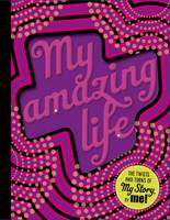 My Amazing Life by