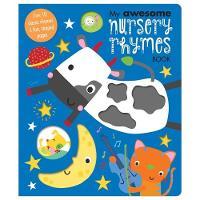 My Awesome Nursery Rhymes by Dawn Machell