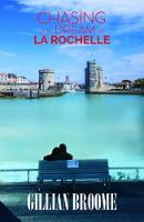 Chasing Our Dream in La Rochelle by Gillian Broome