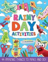 Rainy Day Activities by Gary Kings