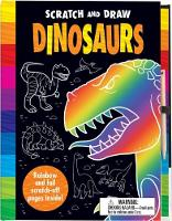 Scratch and Draw Dinosaurs Dinosaurs by Nat Lambert