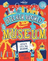 Sticker World - Museum by Lonely Planet Kids