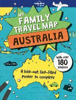 My Family Travel Map - Australia by Lonely Planet Kids, Joe Fullman