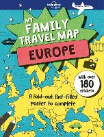 My Family Travel Map - Europe by Lonely Planet Kids, Joe Fullman