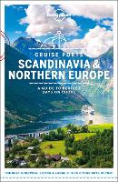 Cruise Ports Scandinavia & Northern Europe by Lonely Planet, Andy Symington, Alexis Averbuck, Oliver Berry